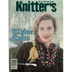{Knitting} Knitter's Magazine: Alpine Knits {Number 24, Fall 1991}