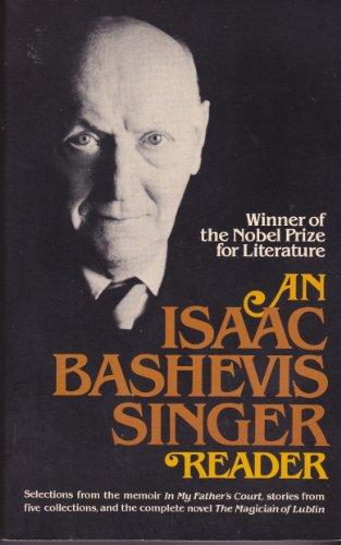 An Isaac Bashevis Singer Reader