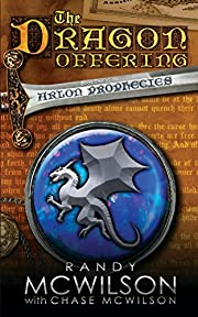 The Dragon Offering: Book One of the Arlon Prophecies