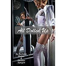 All Dolled Up: A Student Gets Fem - An LGBT Romance