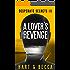 A Lover's Revenge: A Romantic Suspense Thriller Series (Desperate Secrets Book 3)