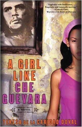 Girl Like Che Guevara by [de la Caridad Doval, Teresa]