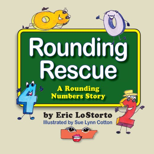 Rounding Rescue, a Rounding Numbers Story