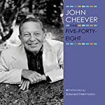 The Five-Forty-Eight: The John Cheever Audio Collection | John Cheever