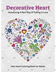 Decorative Heart: Inky Heart Coloring Book For Adults Relaxation With Stress Relieving Mandala Decorative Hearts Design.