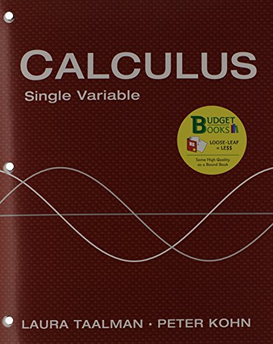 Loose-leaf Version for Calculus Single Variable