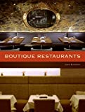 Boutique Restaurants, John Riordan, 0061374784