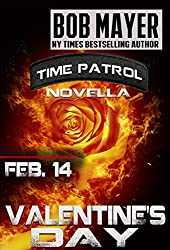 Valentines Day: A Time Patrol Novella