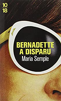 Bernadette a disparu par Semple