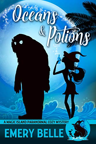 - Oceans & Potions (A Magic Island Paranormal Cozy Mystery Book 2)