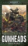 Gunheads, Steve Parker, 1844166988