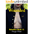 Wounded (Rebellion Series Book 1): Historical American Romance of the Civil War -- 19th Century