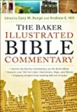 The Baker Illustrated Bible Commentary, , 0801013089
