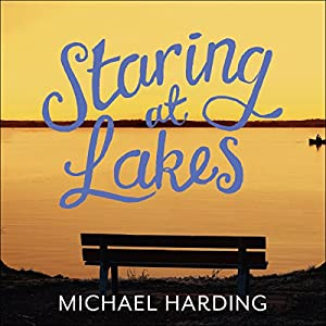 Staring at Lakes Audiobook