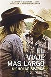 El viaje mas largo (movie tie in) (Spanish Edition)