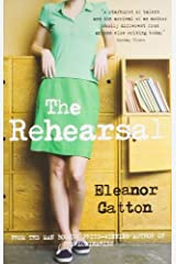 Rehearsal by Eleanor Catton(2010-03-04) Paperback