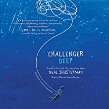Challenger Deep Audiobook by Neal Shusterman Narrated by Michael Curran-Dorsano