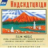 Khachaturian: Film Suites