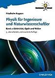 img - for Physik fur Ingenieure und Naturwissenschaftler: Elektrizitat, Optik und Wellen Band 2 (Verdammt clever!) by Friedhelm Kuypers (2012-08-22) book / textbook / text book