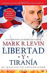 Libertad y Tiranía (Spanish Edition)