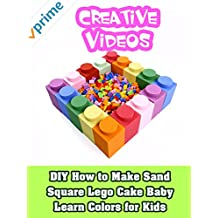 DIY How to Make Sand Square Lego Cake Baby Learn Colors for Kids