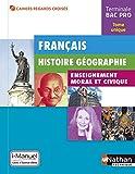 Français - Histoire-Géographie - EMC Tle Bac Pro