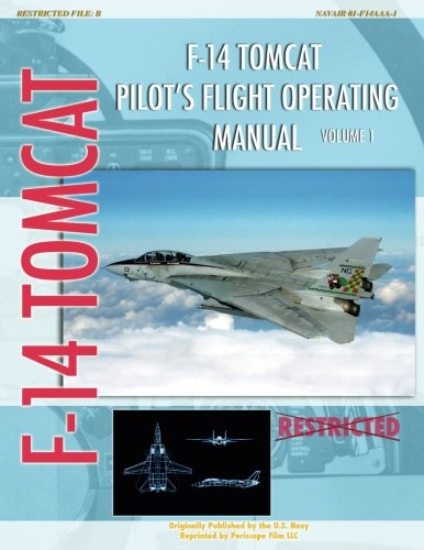 F-14 Tomcat Pilot's Flight Operating - Tomcat Pilot F-14
