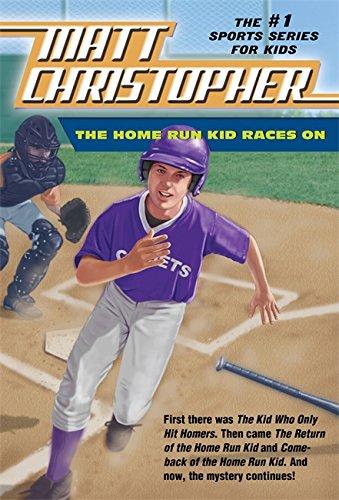 The Home Run Kid Races On (Matt Christopher Sports - We Run While