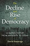 The Decline and Rise of Democracy: A Global History from Antiquity to Today