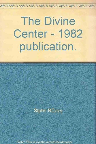 The Divine Center - 1982 publication.