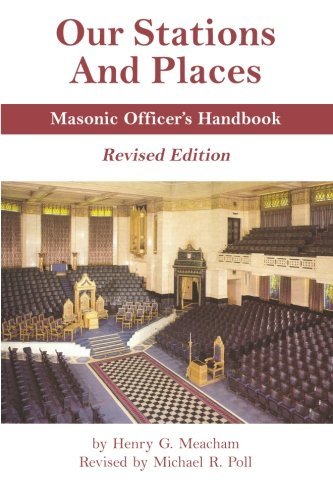 Download Our Stations and Places - Masonic Officer's Handbook pdf