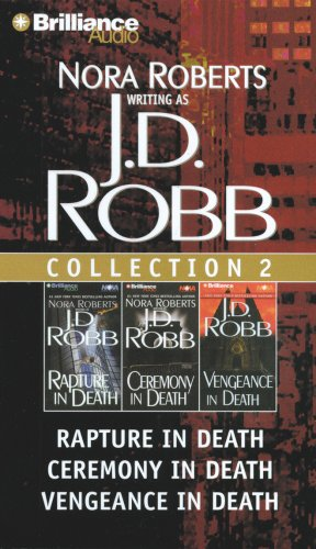 J.D. Robb Collection 2: Rapture in Death, Ceremony in Death, and Vengeance in Death - Book  of the In Death