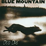 Dog Days by Blue Mountain (1995-07-25)