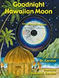 Goodnight Hawaiian Moon, Carolan, 0971533326
