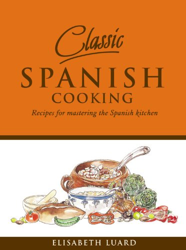 Download classic spanish cooking recipes for mastering the spanish download classic spanish cooking recipes for mastering the spanish kitchen book pdf audio idx0q7jif forumfinder Image collections