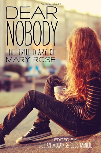 Read Online Dear Nobody: The True Diary of Mary Rose ebook