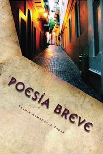 Poesia Breve: Una historia de amores incompletos (Spanish Edition): Yazmin Almodovar: 9781979989305: Amazon.com: Books
