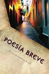 Poesia Breve: Una historia de amores incompletos (Spanish Edition) Paperback