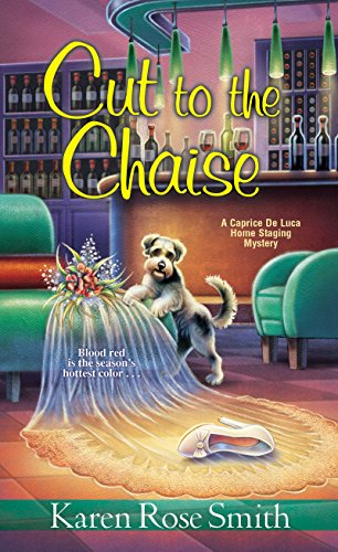 (Cut to the Chaise (A Caprice De Luca Mystery))