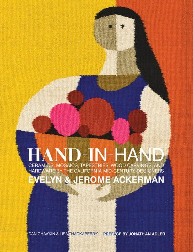 Hand-in-Hand: Ceramics, Mosaics, Tapestries, and Wood Carvings by the California Mid-Century Designers Evelyn and Jerome (Adler Pottery)