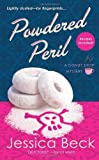 Powdered Peril: A Donut Shop Mystery (Donut Shop Mysteries) by Beck, Jessica (2012) Mass Market Paperback