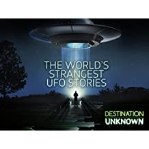 The World's Strangest UFO Stories Season 1