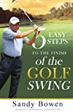 img - for 5 Easy Steps to the Finish of the Golf Swing book / textbook / text book