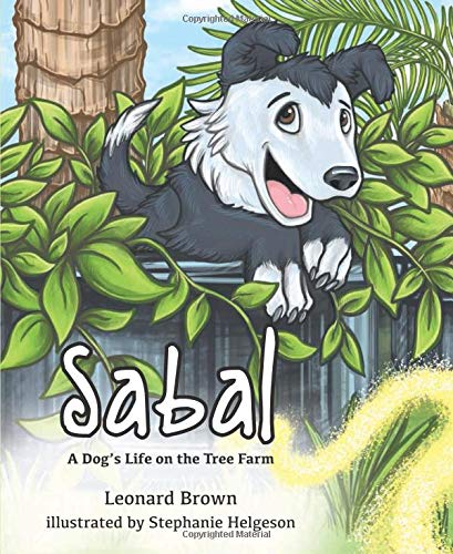 Sabal: A Dog's Life on the Tree Farm for sale  Delivered anywhere in USA