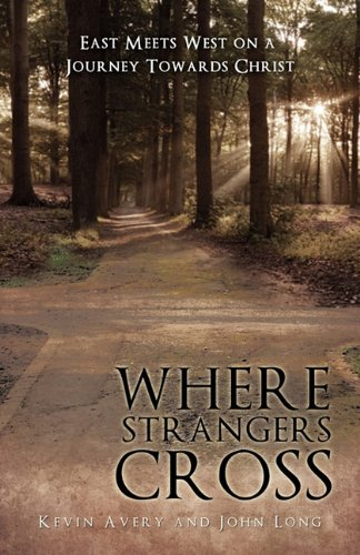 Book cover from Where Strangers Cross by Kevin Avery