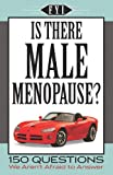 Fyi Is There Male Menopause, Publications International Staff, 1412752736