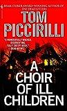 Image of A Choir of Ill Children: A Novel