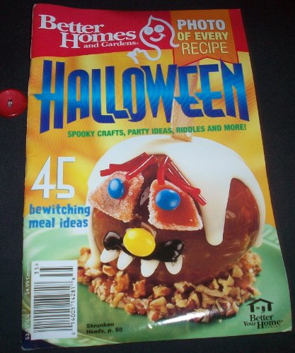 Better Homes and Gardens Halloween (Spooky Crafts, Party Ideas, Riddles and More!) 2003 -
