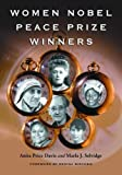 img - for Women Nobel Peace Prize Winners by Anita Price Davis (2006-02-03) book / textbook / text book