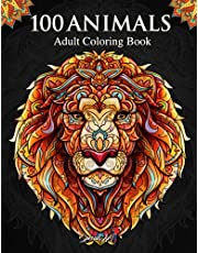 100 Animals: An Adult Coloring Book with more than 100 coloring pages with beautiful animal mandalas for Stress relief and relaxation